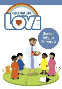 Grow in Love 2 - Senior Infants