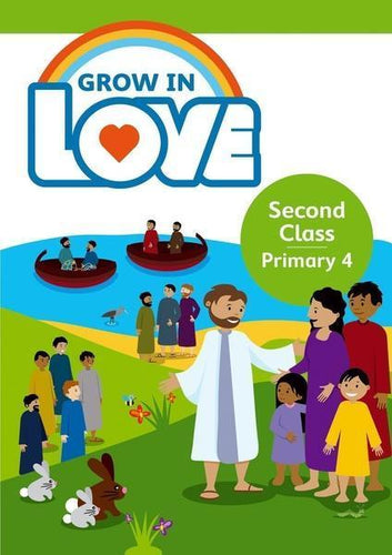 Grow in Love 4 - 2nd Class