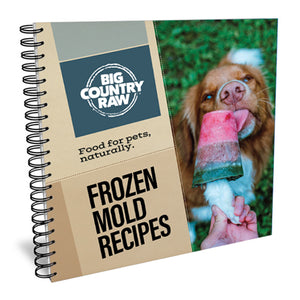 Big Country Raw Frozen Mold Recipe Book