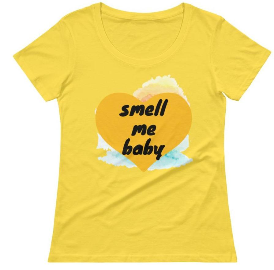 Smell Me Baby Scoopneck T-Shirt - Sp-oiled!
