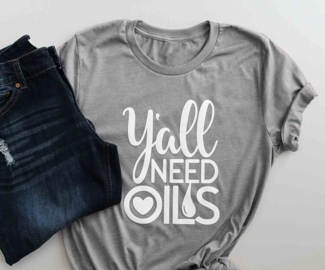 Y'all Need Oils T-Shirt - Sp-oiled!