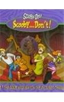 Scooby-Do! Scooby...Don'T! (Scooby-Doo)
