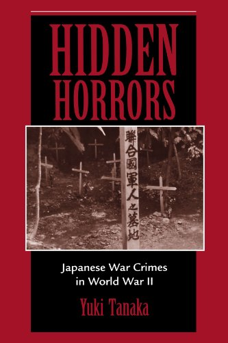 Hidden Horrors: Japanese War Crimes In World War Ii (Transitions--Asia And Asian America)