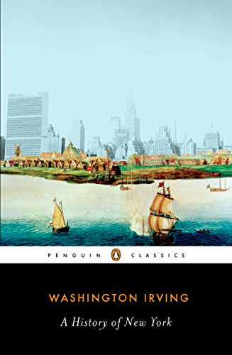 A History Of New York (Penguin Classics)
