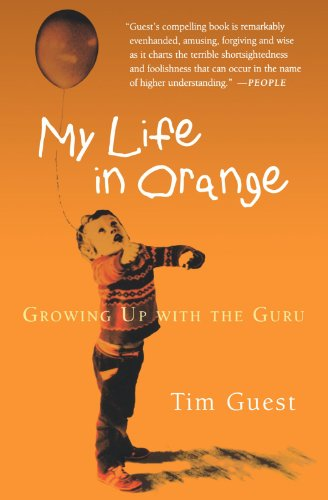 My Life In Orange: Growing Up With The Guru