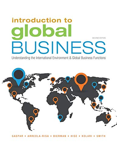 Introduction To Global Business: Understanding The International Environment & Global Business Functions (Mindtap Course List)