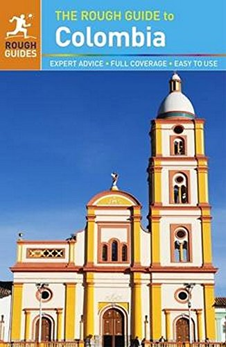 The Rough Guide To Colombia (Rough Guides)