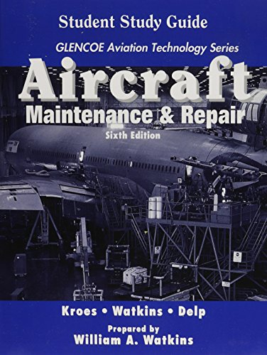 Aircraft: Maintenance And Repair, Student Guide