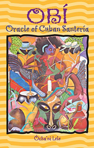Obi: Oracle Of Cuban Santeria