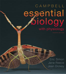 Campbell Essential Biology With Physiology Plus Masteringbiology With Etext - Access Card Package (4Th Edition)