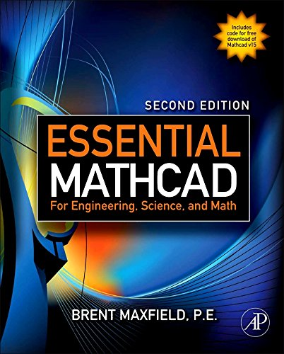 Essential Mathcad For Engineering, Science, And Math, Second Edition