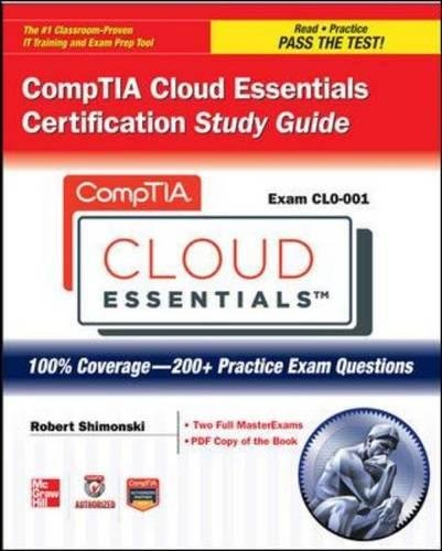 Comptia Cloud Essentials Certification Study Guide (Exam Clo-001) (Certification Press)