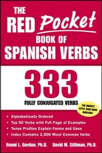 The Red Pocket Book Of Spanish Verbs : 333 Fully Conjugated Verbs