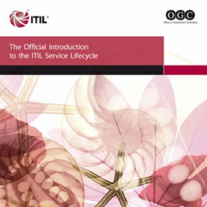 The Introduction To The Itil Service Lifecycle Book