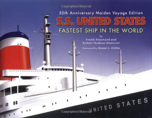 S.S. United States: Fastest Ship In The World