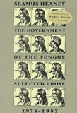 The Government Of The Tongue: Selected Prose, 1978-1987