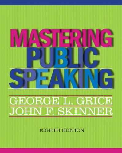Mastering Public Speaking (8Th Edition)
