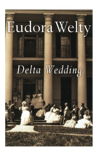 Delta Wedding (A Harvest/Hbj Book)