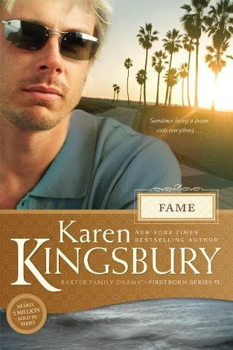 Fame (Baxter Family Drama?Firstborn Series)
