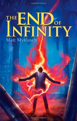 The End Of Infinity (A Jack Blank Adventure)