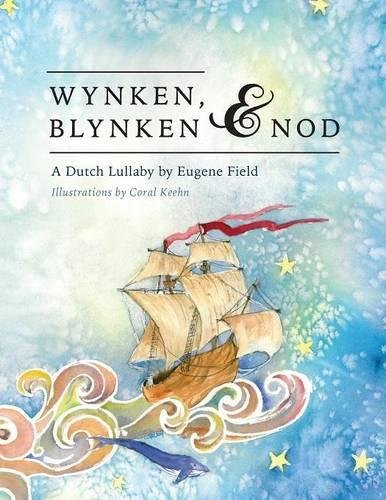 Wynken, Blynken, And Nod