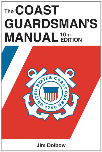 The Coast Guardsman'S Manual, 10Th Edition