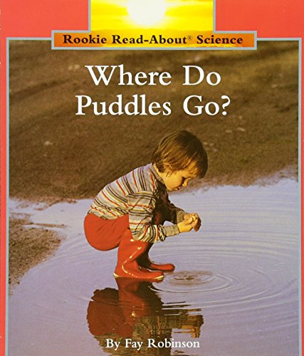 Where Do Puddles Go? (Rookie Read-About Science (Paperback))