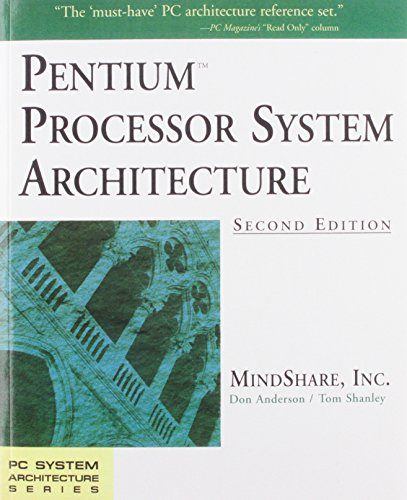 Pentium Processor System Architecture (2Nd Edition)