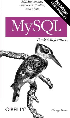 Mysql Pocket Reference: Sql Statements, Functions And Utilities And More (Pocket Reference (O'Reilly))
