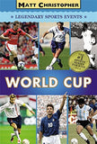World Cup (Matt Christopher Legendary Sports Events)