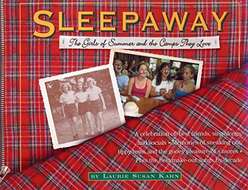 Sleepaway: The Girls Of Summer And Camps They Love