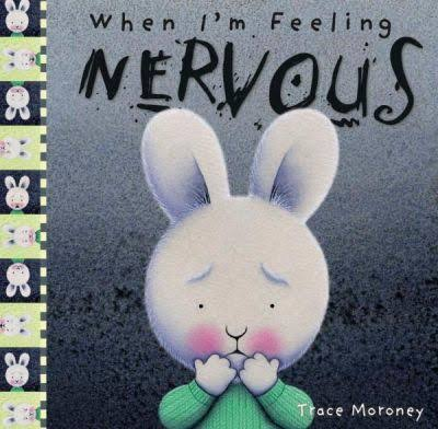 When I'm feeling nervous book