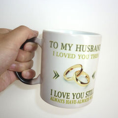 To my wife or husband,i loved you, wedding anniversary gift,suprise gift magic color changing mug best gift for your honey