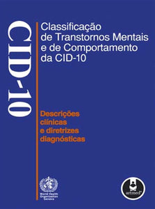 Classificação de Transtornos Mentais e de Comportamento da CID-10