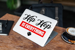 Hip Hip is Everything Laptop Skin/Decal - GET FRESH MARKETPLACE