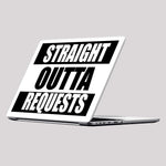 Straight Outta Requests Laptop Skin/Decal - GET FRESH MARKETPLACE