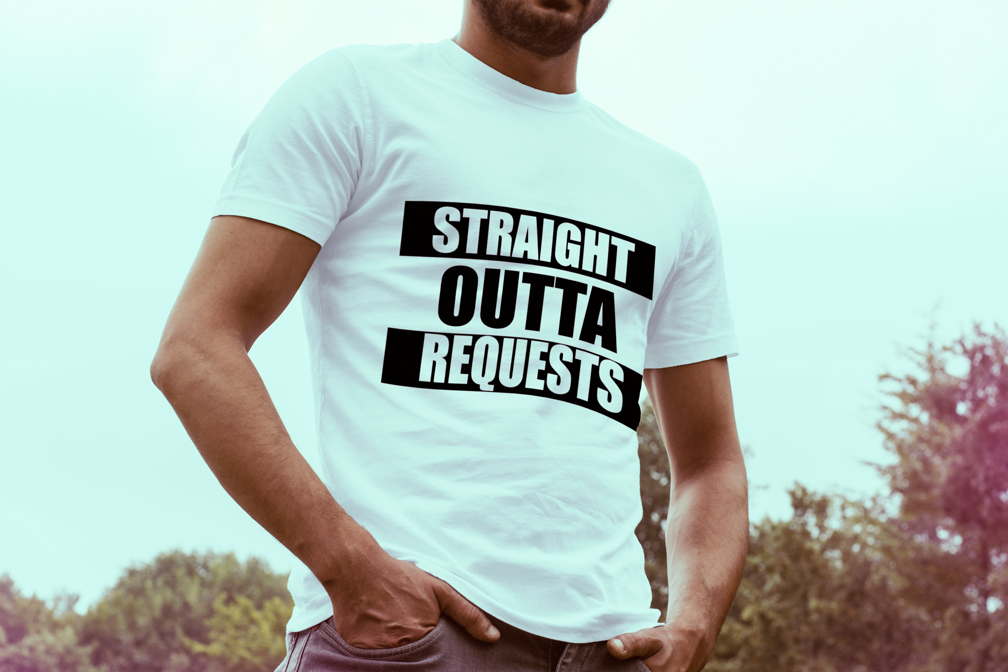 Straight Outta Requests Short Sleeve T-Shirt - GET FRESH MARKETPLACE