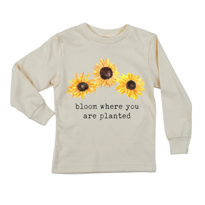 """Bloom Where You Are Planted"" Long Sleeve Organic Tee"