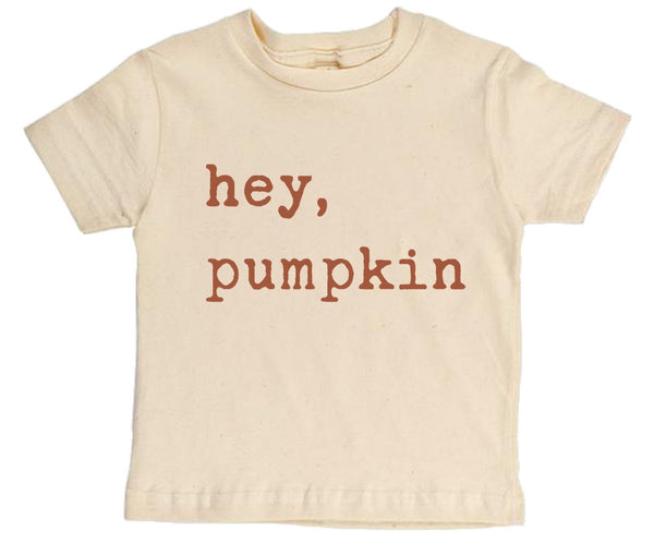 """Hey Pumpkin"" Rust Font Short Sleeve Organic Tee"
