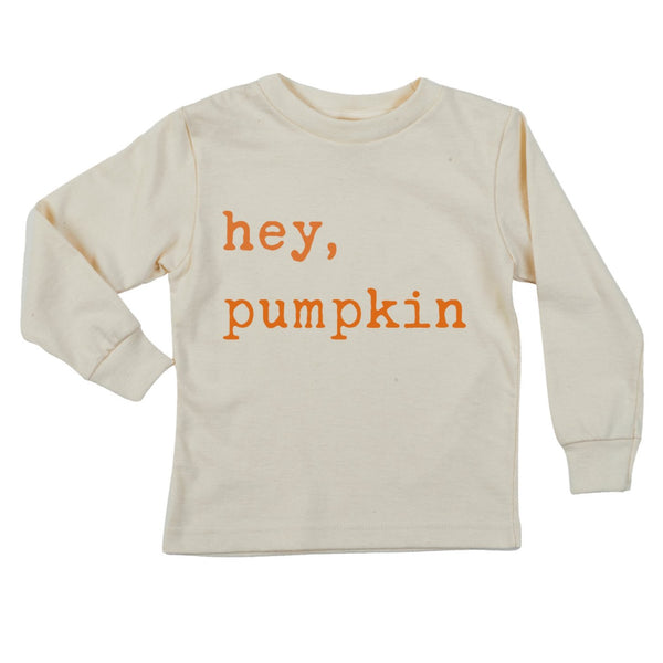 """Hey Pumpkin"" Orange Font Long Sleeve Organic Tee"