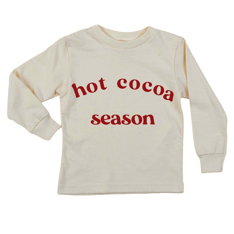 """Hot Cocoa Season Long Sleeve Organic Tee"