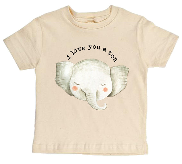 """ I Love You A Ton"" Elephant Short Sleeve Organic Tee"
