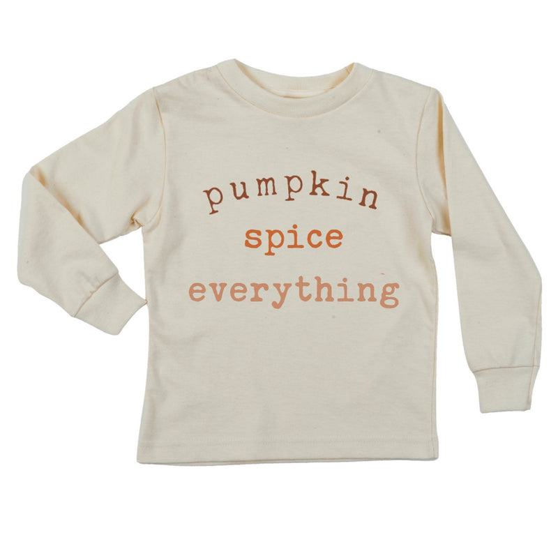 """Pumpkin Spice Everything""  Long Sleeve Organic Tee"