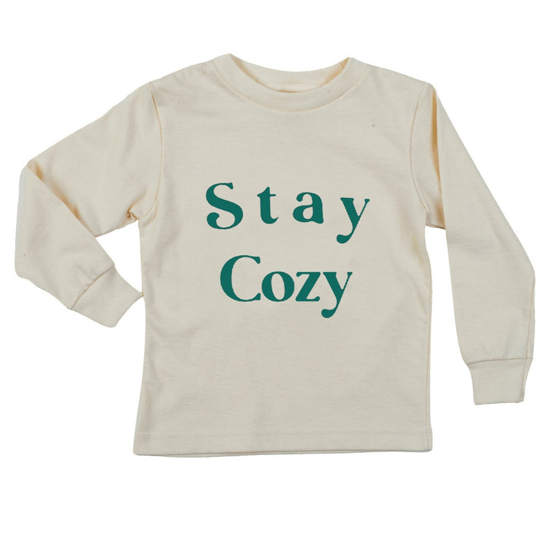 """Stay Cozy"" Long Sleeve Organic Tee"