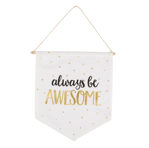 Always Be Awesome Buntings