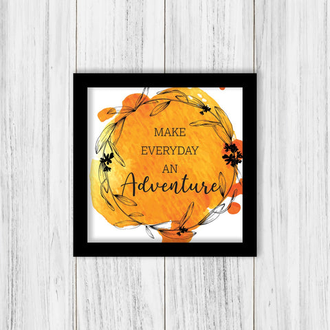 Make everyday an Adventure Frame - ThePeppyStore