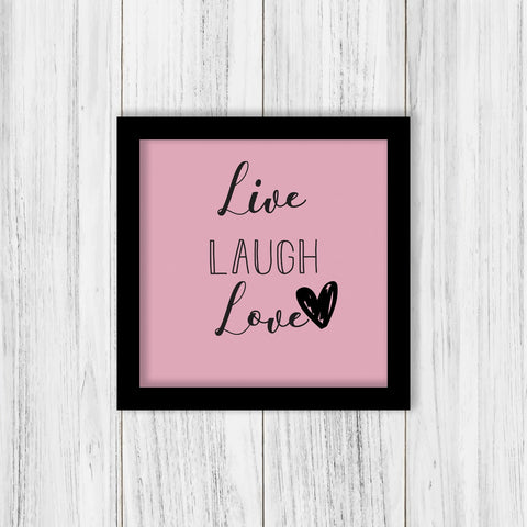Live Laugh Love Frame