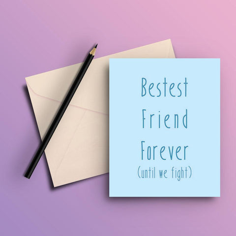 Bestest friend forever