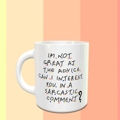 FRIENDS Sarcastic Chandler Quote Mug - ThePeppyStore