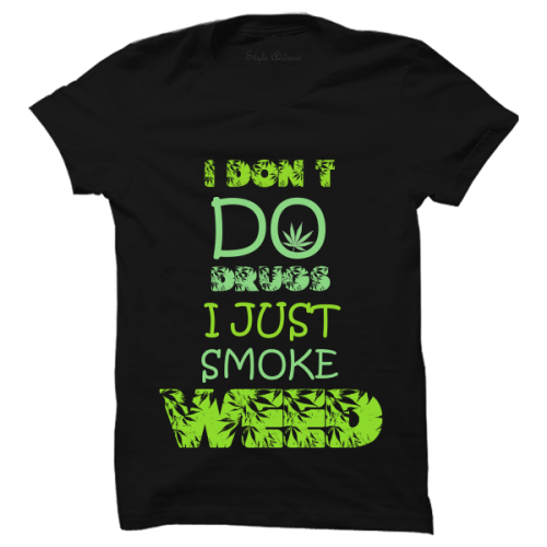 I Don't Do Drugs - T-SHIRTS - ThePeppyStore